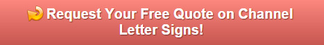 Free quote on channel letters San Clemente CA